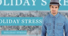 7 Ways to Successfully Navigate Holiday Stress